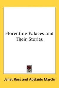 Florentine Palaces And Their Stories