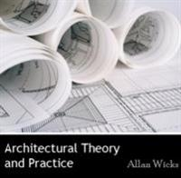 Architectural Theory and Practice