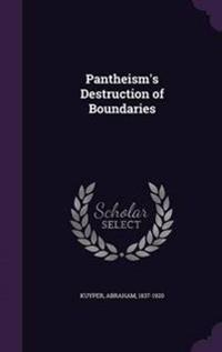 Pantheism's Destruction of Boundaries
