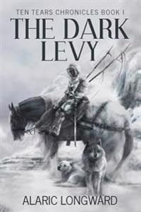 The Dark Levy: Stories of the Nine Worlds