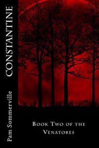 Constantine: Book Two of the Venatores