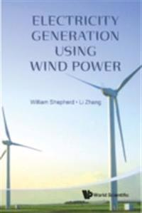 Electricity Generation Using Wind Power