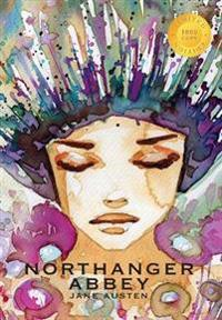 Northanger Abbey (1000 Copy Limited Edition)