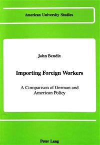 Importing Foreign Workers