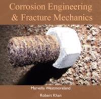 Corrosion Engineering & Fracture Mechanics