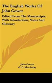 The English Works of John Gower