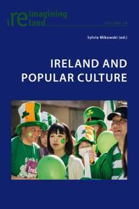 Ireland and Popular Culture