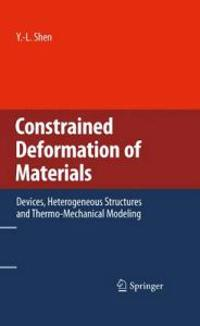 Constrained Deformation of Materials