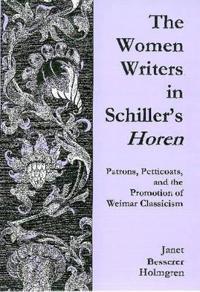 The Women Writers of Schiller's Horen