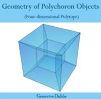 Geometry of Polychoron Objects (Four-dimensional Polytope)