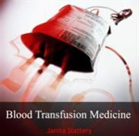 Blood Transfusion Medicine