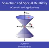 Spacetime and Special Relativity (Concepts and Applications)