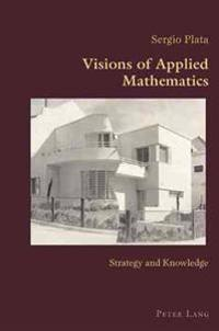 Visions of Applied Mathematics