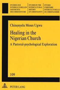 Healing In The Nigerian Church