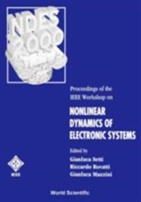 NONLINEAR DYNAMICS OF ELECTRONIC SYSTEMS - PROCEEDINGS OF THE IEEE WORKSHOP