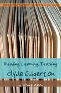 Reading, Learning, Teaching Clyde Edgerton