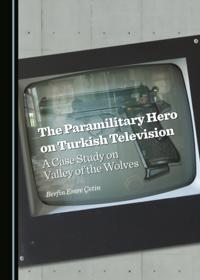 Paramilitary Hero on Turkish Television