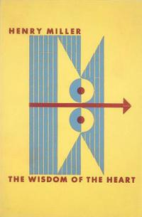 The Wisdom of the Heart