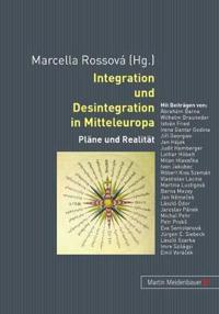 Integration und Desintegration in Mitteleuropa
