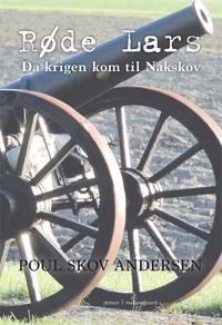 Røde Lars - da krigen kom til Nakskov