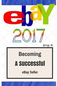 Ebay: How to Make $10,000 Per Month Selling Stuff on Ebay: Step by Step