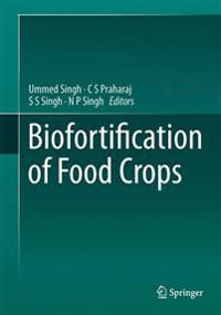 Biofortification of Food Crops
