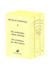 de Revolutionibus Orbium Coelestium / Des Revolutions Des Orbes Celestes