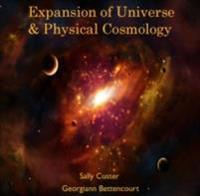 Expansion of Universe & Physical Cosmology