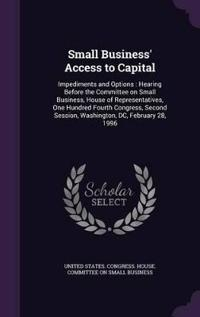Small Business' Access to Capital