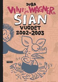 Sian vuodet 2002-2003