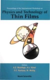 PHYSICS AND TECHNOLOGY OF THIN FILMS, IWTF 2003 - PROCEEDINGS OF THE INTERNATIONAL WORKSHOP