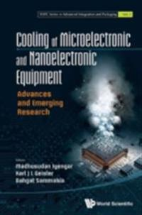 COOLING OF MICROELECTRONIC AND NANOELECTRONIC EQUIPMENT