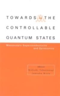 TOWARD THE CONTROLLABLE QUANTUM STATES