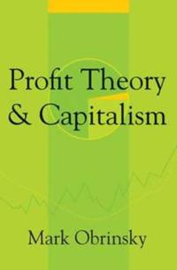 Profit Theory and Capitalism