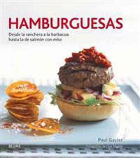 Hamburguesas: Desde La Ranchera a la Barbacoa Hasta La de Salmon Con Miso