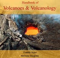 Handbook of Volcanoes & Volcanology