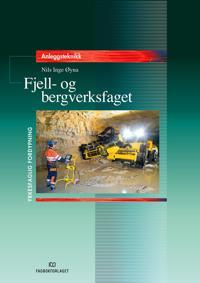 Fjell- og bergverksfaget: prosjekt til fordypning - Nils Inge Øyna pdf epub