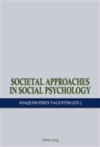 Societal Approaches in Social Psychology