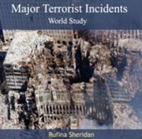Major Terrorist Incidents