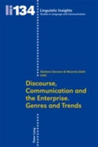 Discourse, Communication and the Enterprise. Genres and Trends