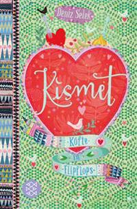 Kismet 02 - Köfte in Flipflops