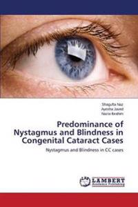 Predominance of Nystagmus and Blindness in Congenital Cataract Cases