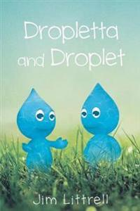 Droplet and Dropletta