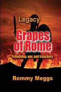 Grapes of Rome: Legacy