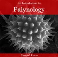 Introduction to Palynology, An