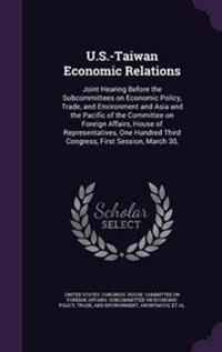 U.S.-Taiwan Economic Relations