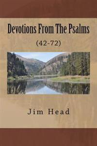 Devotions from the Psalms: (42-72)