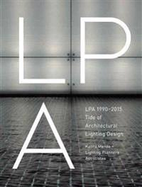 LPA 1990-2015 Tide of Architectural Lighting Design