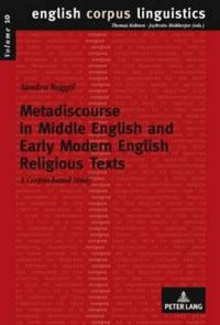 Metadiscourse in Middle English and Early Modern English Religious Texts