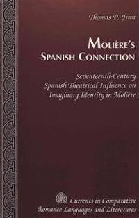 Moliere's Spanish Connection